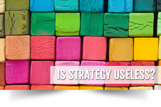 Is strategy useless?