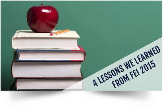 4 Lessons We Learned from FEI 2015